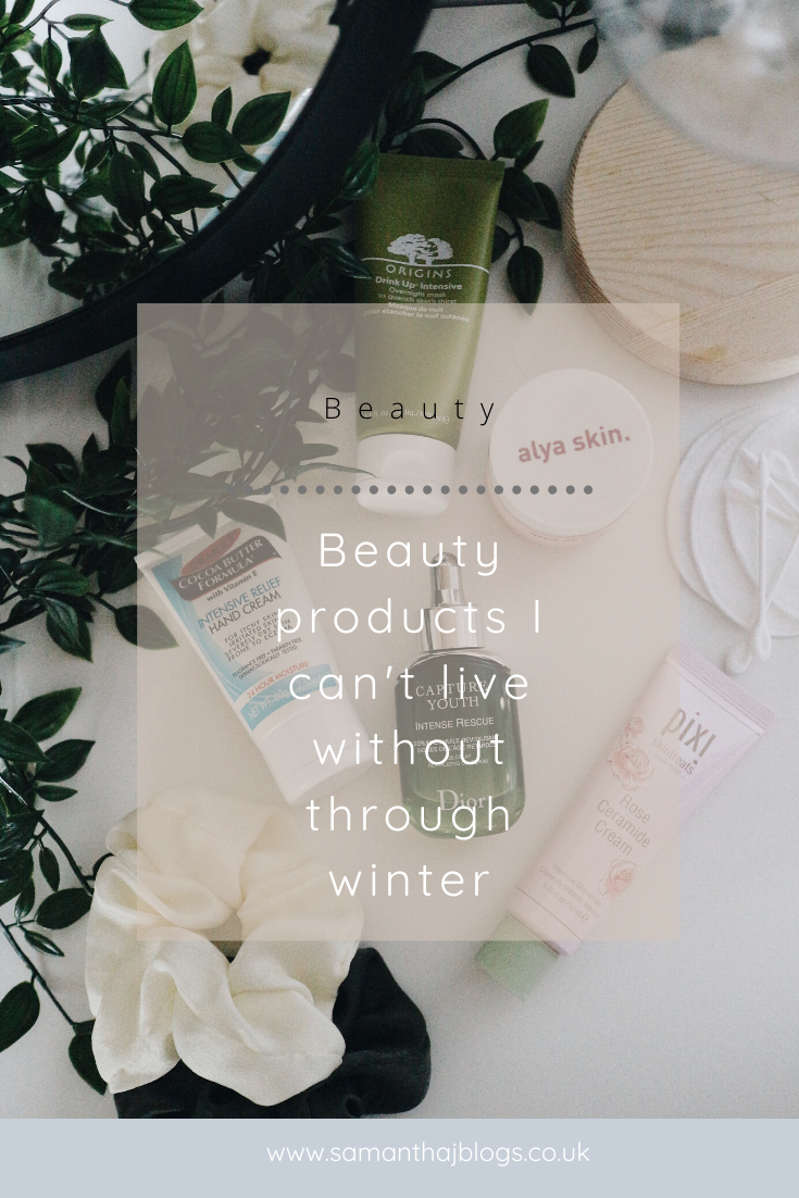 Beauty products I can't live without through winter - Samantha. J