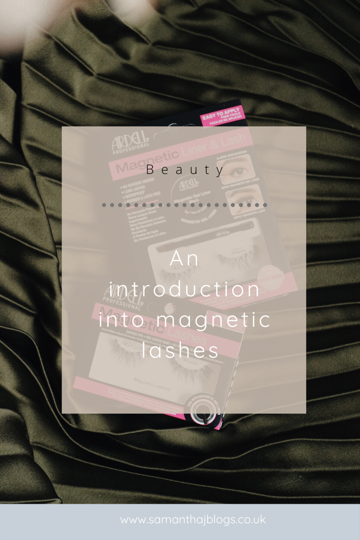 An introduction into magnetic lashes - Samantha. J